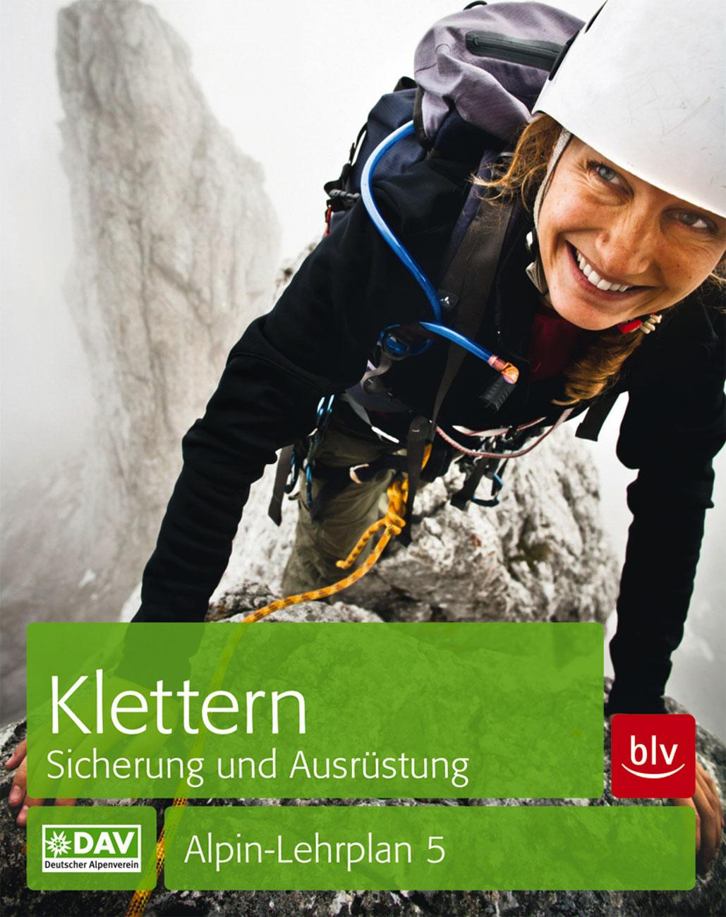 Alpin-Lehrplan 5 Klettern – Sicherung und Ausrüstung