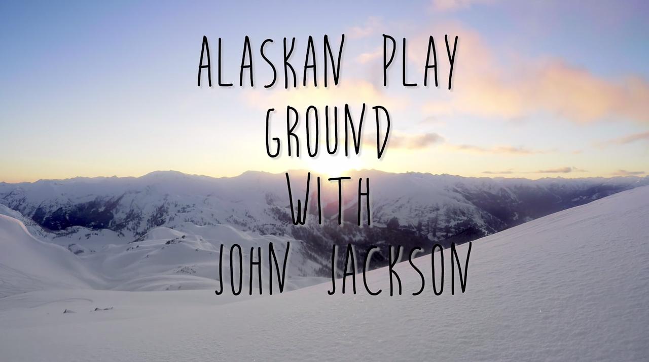John Jackson - Snowboarding in Alsaka
