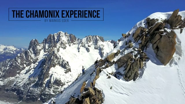 The Chamonix Experience - Markus Eder - Video
